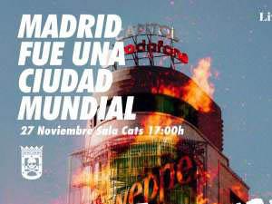 Madrid fue una Ciudad Mundial 2021